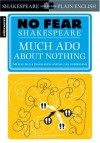 Much Ado About Nothing (SparkNotes No Fear Shakespeare) - SparkNotes Editors, William Shakespeare