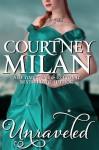 Unraveled - Courtney Milan