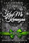 Kiss Me At Kwanzaa - L.L. Bucknor