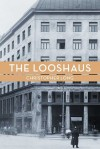 The Looshaus - Christopher Long