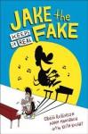 Jake the Fake Keeps it Real - Craig Robinson, Keith Knight, Adam Mansbach