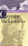Czytając Mickiewicza - Julian Przyboś