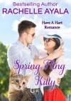 Spring Fling Kitty (Have A Hart, #3) - Rachelle Ayala