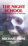 The Night School - Michael Paine