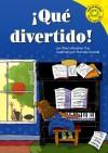 ¡Qué Divertido! (Read It! Readers en Español) - Clara Lozano
