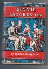 Binnie Latches On - Marie McSwigan