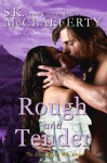 Rough And Tender (The St. Claire Men Series) - S. K. McClafferty