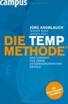 Die TEMP-Methode: Das Konzept für Ihren unternehmerischen Erfolg - Jörg Knoblauch, Jürgen Kurz, Jürgen Frey, Werner Tiki Küstenmacher, Klaus Kobjoll