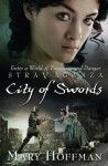 Stravaganza: City of Swords - Mary Hoffman