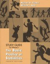 The Basic Practice of Statistics Student Study Guide with Selected Solutions - William I. Notz, Michael A. Fligner