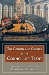 Canons and Decrees of the Council of Trent - Fathers of the Church, Rev H. J. Schroeder