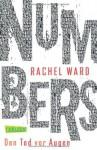 Numbers - Den Tod vor Augen von Ward. Rachel (2013) Taschenbuch - Ward. Rachel