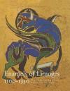 Enamels of Limoges: 1100�1350 - Elisabeth Taburet-Delahaye, Barbara Drake Boehm