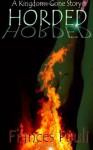 Horded (Kingdoms Gone) - Frances Pauli