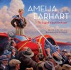 Amelia Earhart: The Legend of the Lost Aviator - Shelley Tanaka, David Craig
