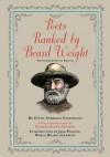 Poets Ranked by Beard Weight: The Commemorative Edition - Upton Uxbridge Underwood, Mahendra Singh, Jack Passion, Gilbert Alter-Gilbert