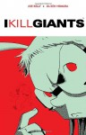 I Kill Giants - Joe Kelly, J.M. Ken Niimura