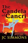 The Candela of Cancri (Book 10 of the Jay Leicester Mysteries Series) - JC Simmons