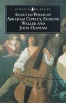 Selected Poems Of Abraham Cowley, Edmund Waller And John Oldham - Abraham Cowley, Edmund Waller