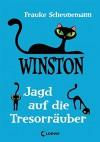 Winston - Jagd auf die Tresorräuber - Frauke Scheunemann