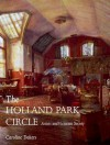 The Holland Park Circle: Artists and Victorian Society - Caroline Dakers