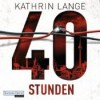 40 Stunden - Kathrin Lange, Richard Barenberg