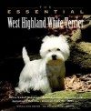 The Essential West Highland White Terrier - Bane Harrison