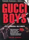 Gucci Boys czyli O tych, którzy giną tragicznie - Artur Górski