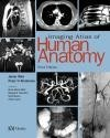Imaging Atlas of Human Anatomy 3e - Weir