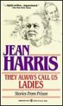 They Always Call Us Ladies - Jean Harris