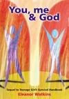 You, me and God - Eleanor Watkins