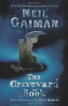 The Graveyard Book (Ala Notable Children's Books. Middle Readers) - Neil Gaiman