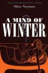 A Mind of Winter - Shira Nayman