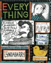 Everything, Vol. 1: Collected and Uncollected Comics from Around 1978-1982 - Lynda Barry