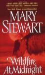 Wildfire at Midnight - Mary Stewart