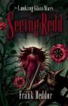 Seeing Redd - Frank Beddor