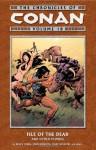 The Chronicles Of Conan Volume 18 - Bruce Jones, Steven Grant, John Buscema, Ernie Chan, Marc Silvestri, Alfredo Alcala, Val Mayerik