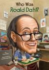 Who Was Roald Dahl? - True Kelley, Stephen Marchesi, Nancy Harrison
