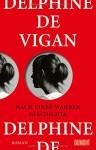 Nach einer wahren Geschichte: Roman - Delphine de Vigan, Doris Heinemann