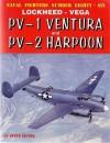 Lockheed-Vega PV-1 Ventura and PV-2 Harpoon - Steve Ginter