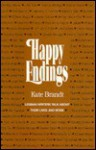 Happy Endings: Lesbian Writers Talk About Their Lives and Work - Kate Brandt