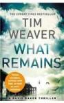 What Remains - Ome (David Raker 6) - Tim Weaver