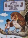 Woolly Foot's Good Idea (Rainbow's End) - Jane Patience, John Patience