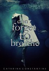 Don't Forget to Breathe - Cathrina Constantine, Rue Volley