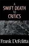 A Swift Death to Critics - Frank De Felitta