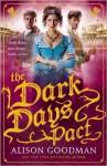 The Dark Days Pact - Alison Goodman