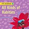 All Kinds of Habitats - Sally Hewitt