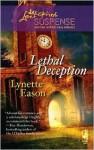 Lethal Deception - Lynette Eason