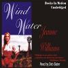 Wind Water - Jeanne Williams, Deb Slater, Books in Motion