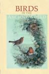 Birds in the Ancient World from A to Z - W. Geoffrey Arnott